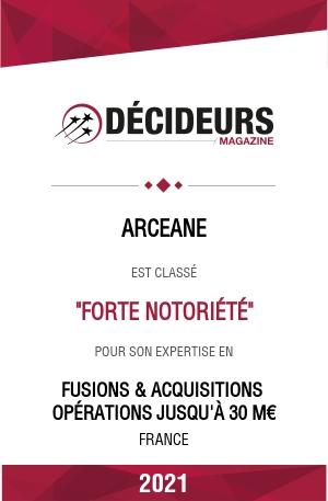 """Arcéane, banques d'affaire """"à forte notoriété"""" dans le classement des cabinets de conseil """"Fusions & Acquisitions"""""""